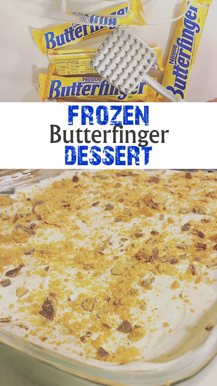 Frozen Butterfinger Dessert Recipe. Delicious.