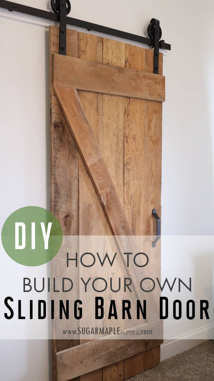 DIY Sliding Barn Door - How to Build Your Own Single Sliding Barn Door #DIY & DIY Single Sliding Barn Door - SUGAR MAPLE notes